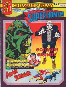 CLÁSSICOS DE 1980 nº03 - SUPERMAN & MONSTRO DO PÂNTANO & ADAM ST